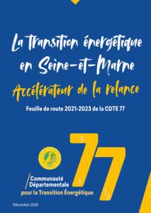 CDTE 77 La transition énergétique en Seine-et-Marne Accélérateur de la relance