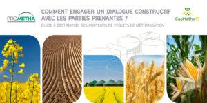 Comment engager un dialogue constructif avec les parties prenantes ? Guide à destination des porteurs de projets de méthanisation