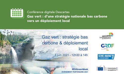 Conférence digitale DescartesGaz vert: d'une stratégie nationale bas carbone vers un déploiement local