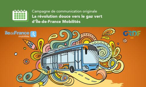 Campagne de communication originale : la révolution douce vers le gaz vert d'Île-de-France Mobilités