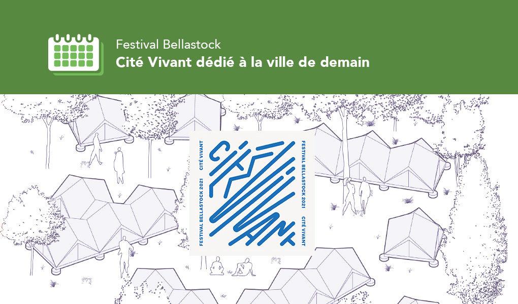 Festival Bellastock à Évry-Courcouronnes : Cité Vivant dédié à la ville de demain