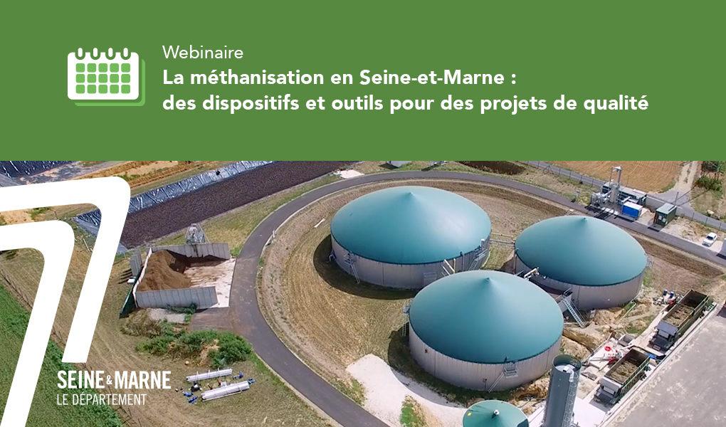 La méthanisation en Seine-et-Marne : des dispositifs et outils pour des projets de qualité - CDTE 77